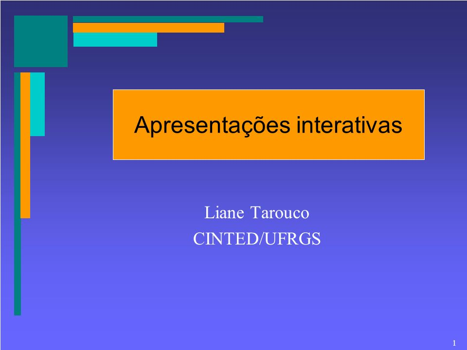 Liane Tarouco CINTED/UFRGS