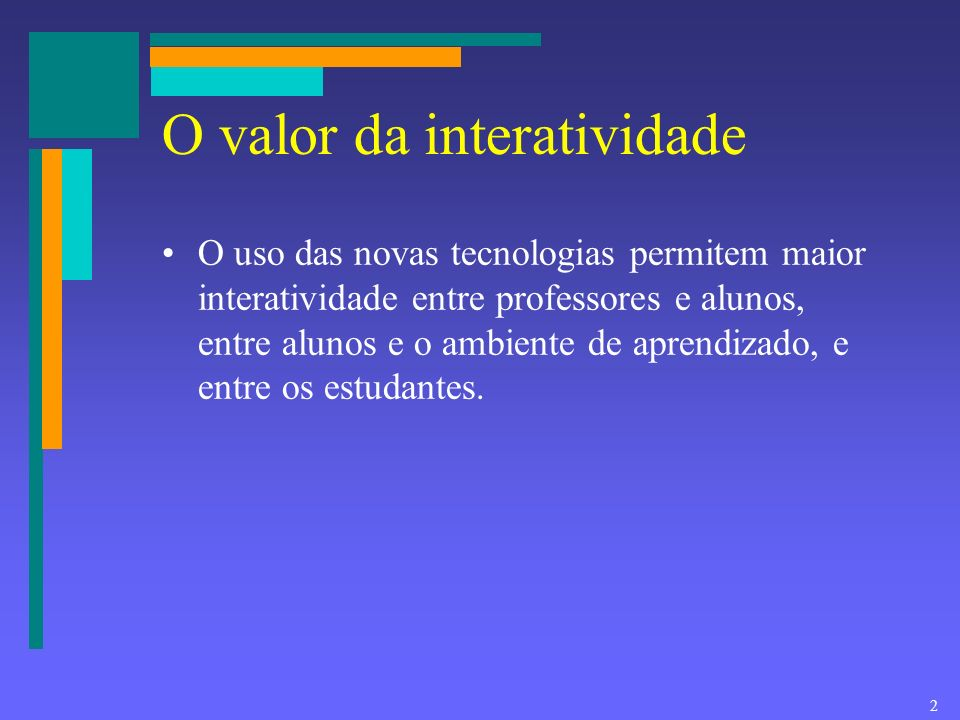 O valor da interatividade