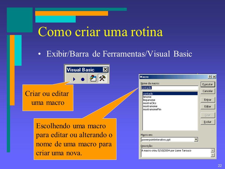 Como criar uma rotina Exibir/Barra de Ferramentas/Visual Basic