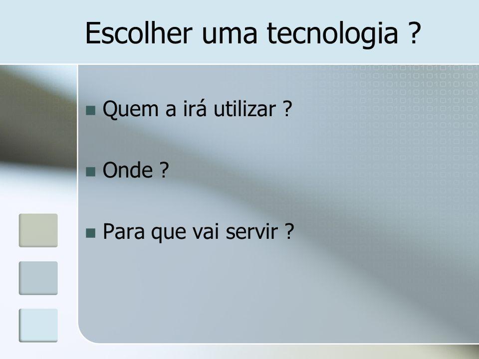 Escolher uma tecnologia