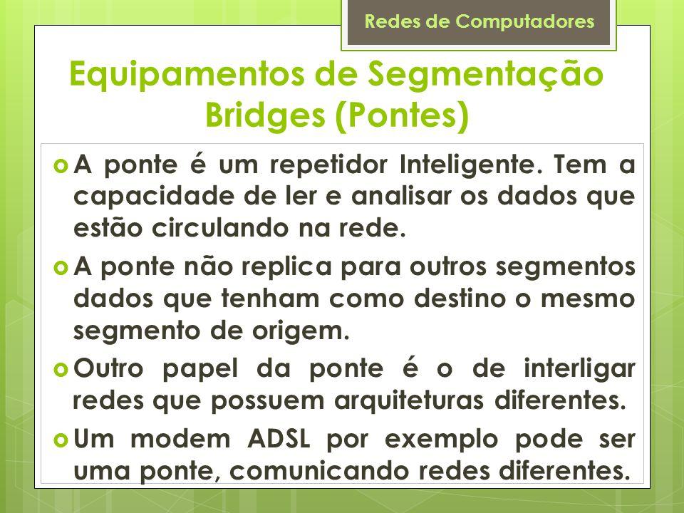 Equipamentos de Segmentação Bridges (Pontes)