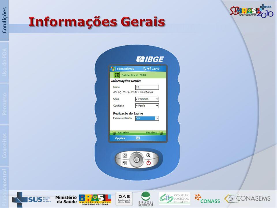 Informações Gerais Condições Uso do PDA Percurso Conceitos