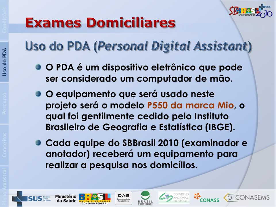 Exames Domiciliares Uso do PDA (Personal Digital Assistant)