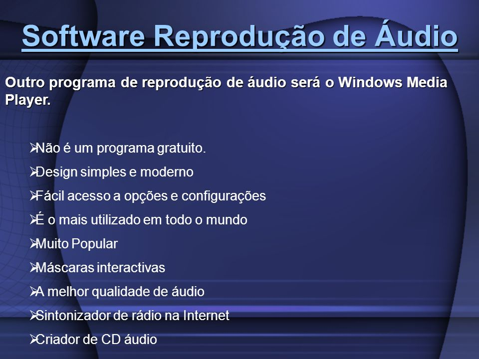 Software Reprodução de Áudio