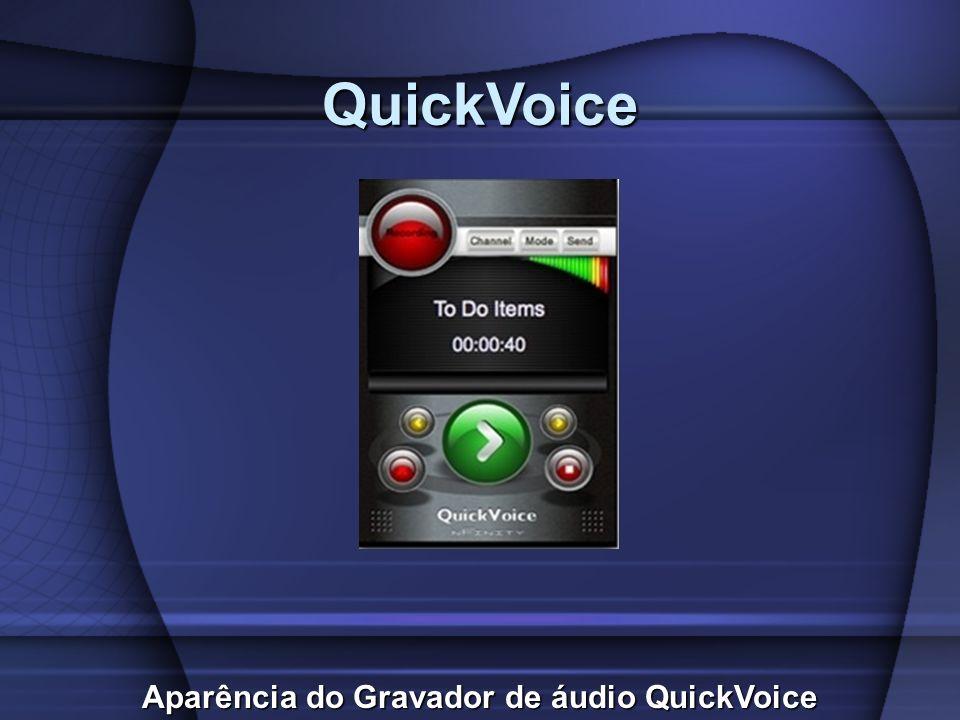 Aparência do Gravador de áudio QuickVoice