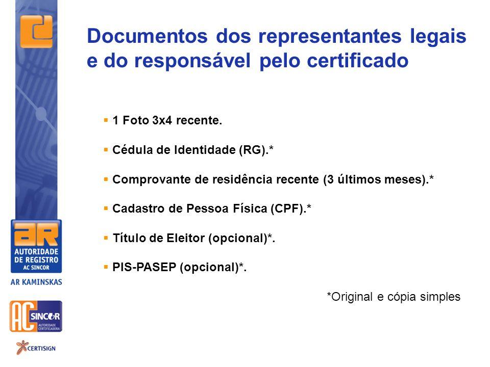 Documentos dos representantes legais e do responsável pelo certificado