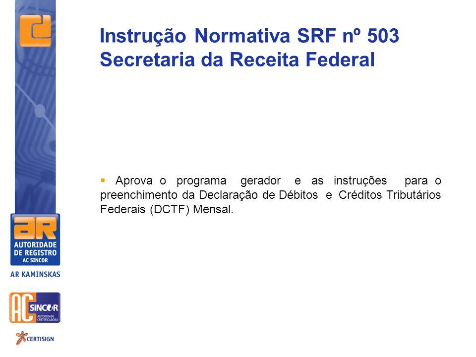 Instrução Normativa SRF nº 503 Secretaria da Receita Federal