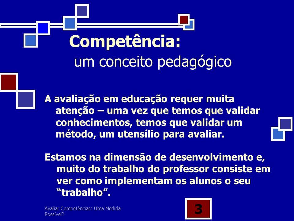 Competência: um conceito pedagógico