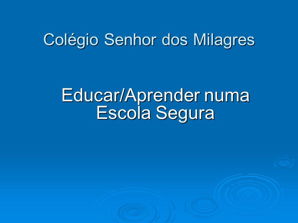 Colégio Senhor dos Milagres