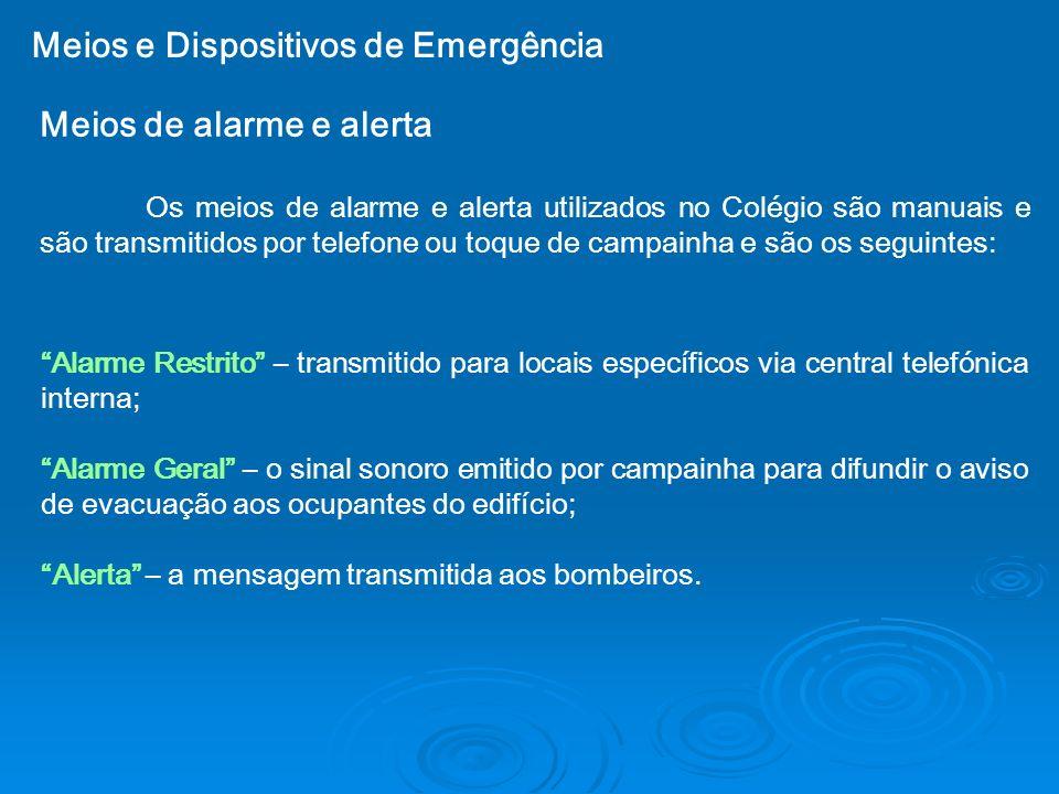 Meios e Dispositivos de Emergência