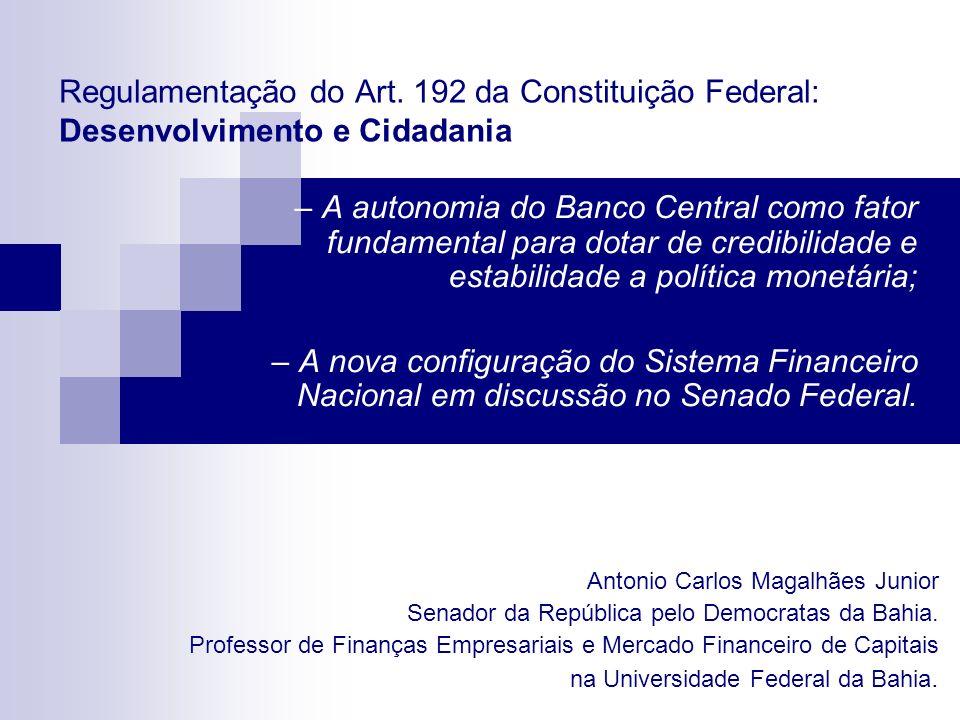 Regulamentação do Art. 192 da Constituição Federal: Desenvolvimento e Cidadania