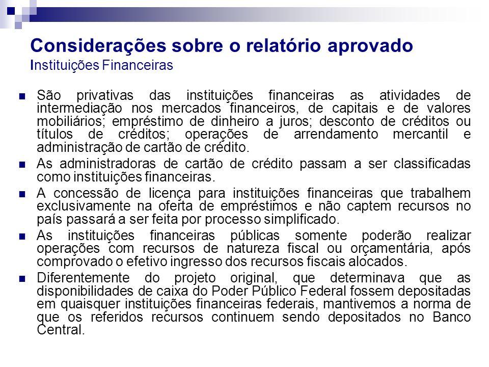 Considerações sobre o relatório aprovado Instituições Financeiras