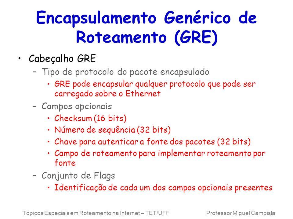 Encapsulamento Genérico de Roteamento (GRE)