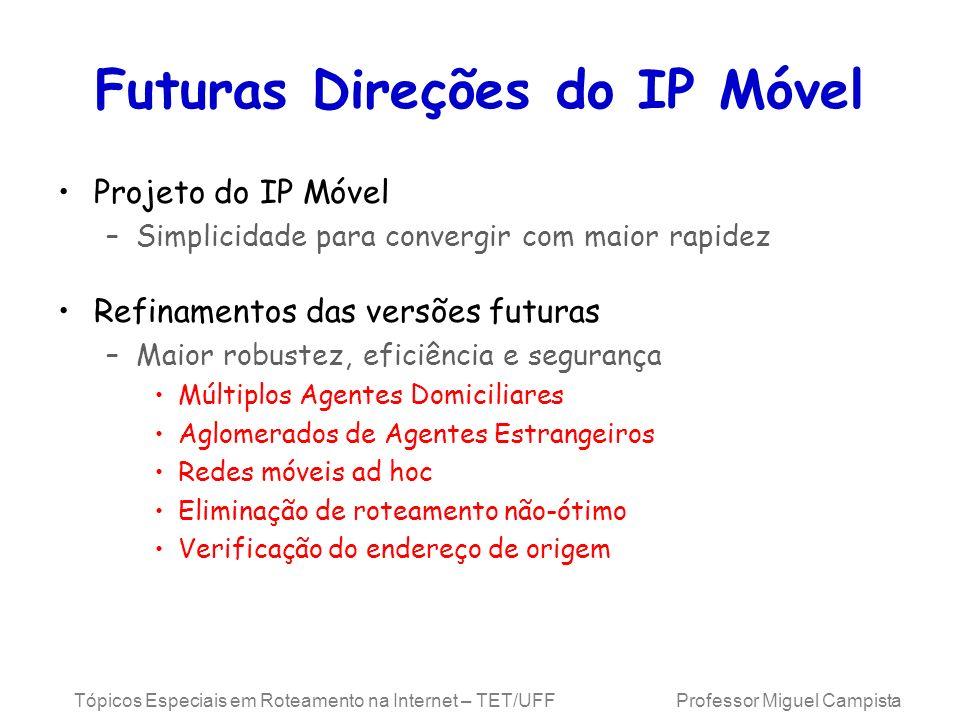 Futuras Direções do IP Móvel