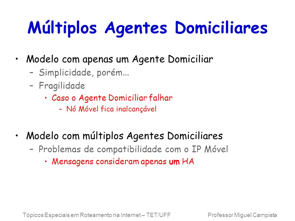 Múltiplos Agentes Domiciliares