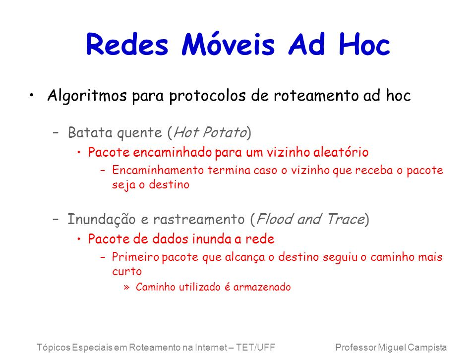 Redes Móveis Ad Hoc Algoritmos para protocolos de roteamento ad hoc