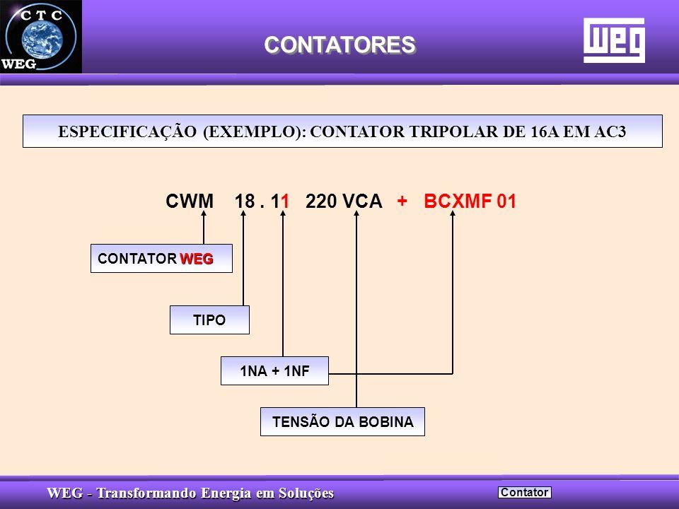 ESPECIFICAÇÃO (EXEMPLO): CONTATOR TRIPOLAR DE 16A EM AC3