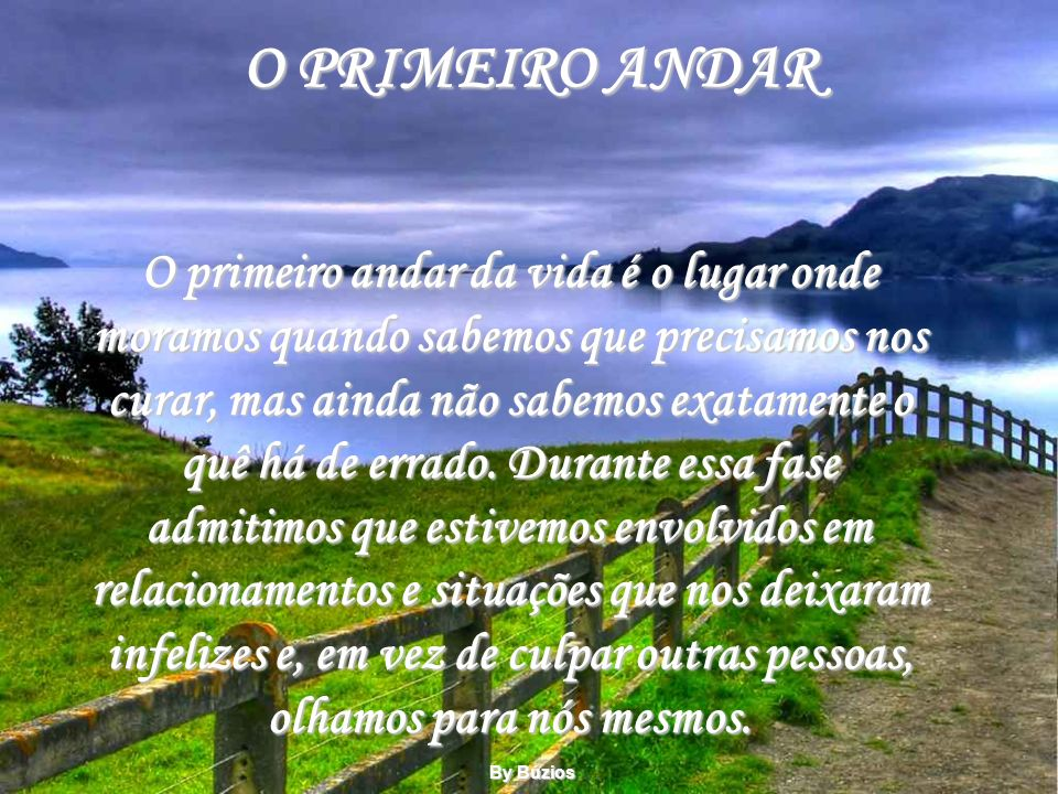 O PRIMEIRO ANDAR