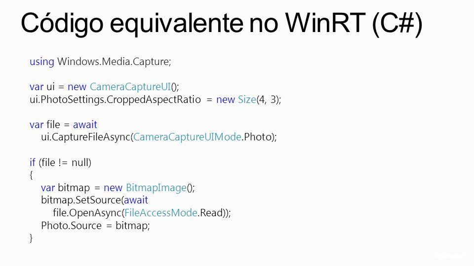 Código equivalente no WinRT (C#)