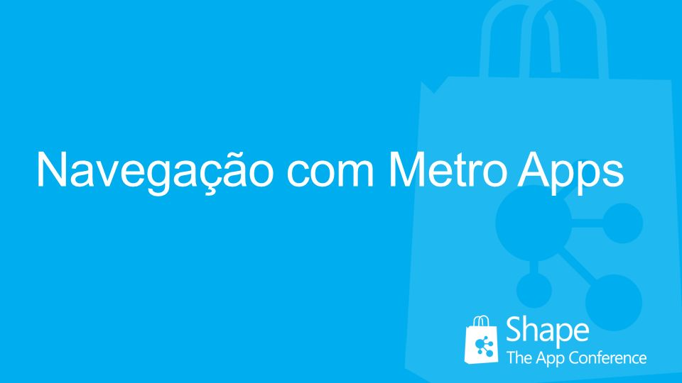 Navegação com Metro Apps