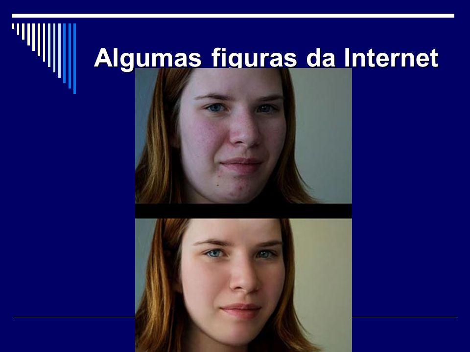 Algumas figuras da Internet