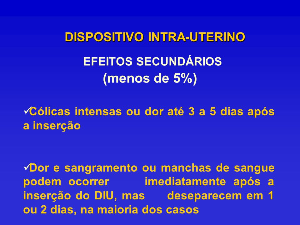 EFEITOS SECUNDÁRIOS (menos de 5%)