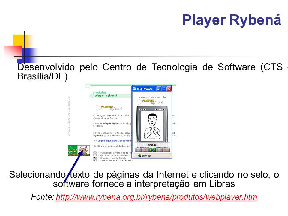Fonte: http://www.rybena.org.br/rybena/produtos/webplayer.htm