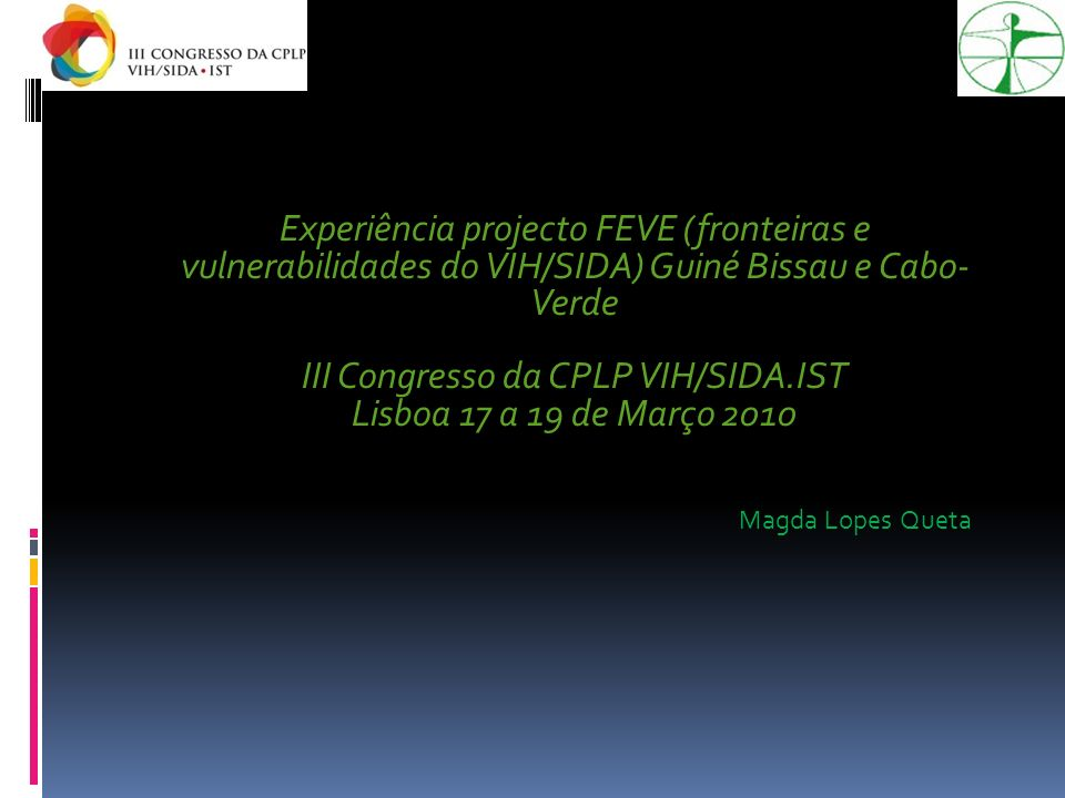 III Congresso da CPLP VIH/SIDA.IST