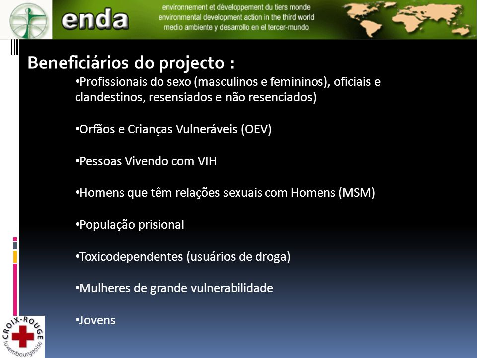 Beneficiários do projecto :