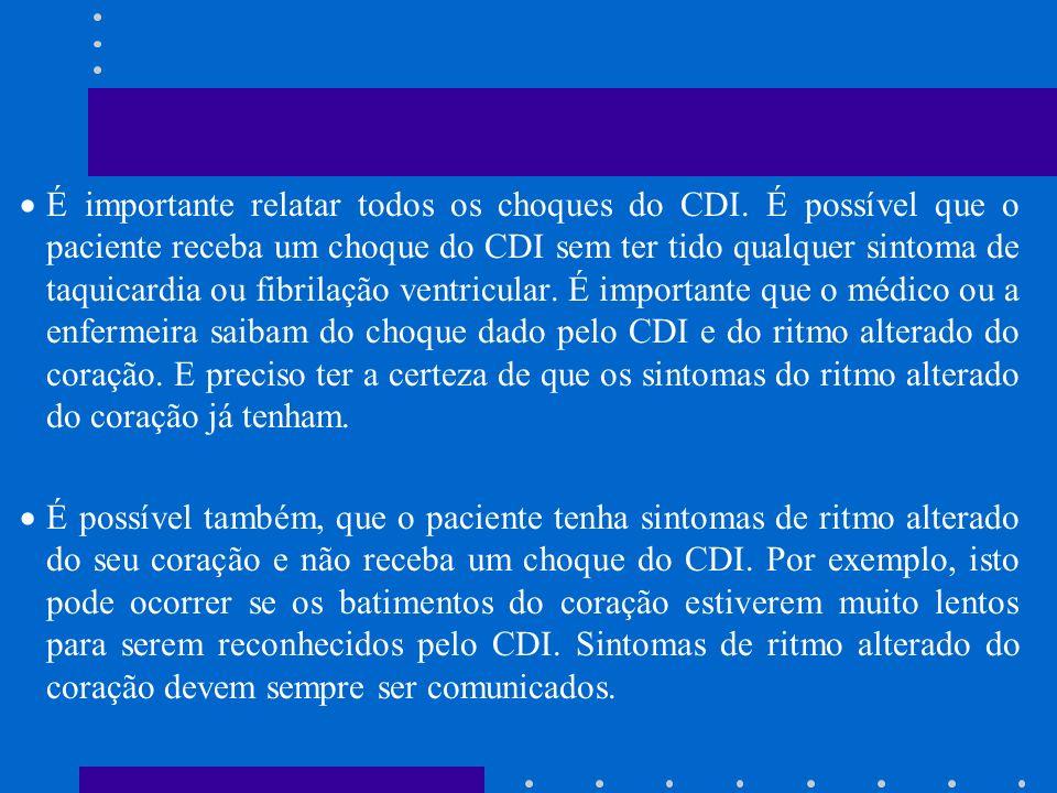 É importante relatar todos os choques do CDI