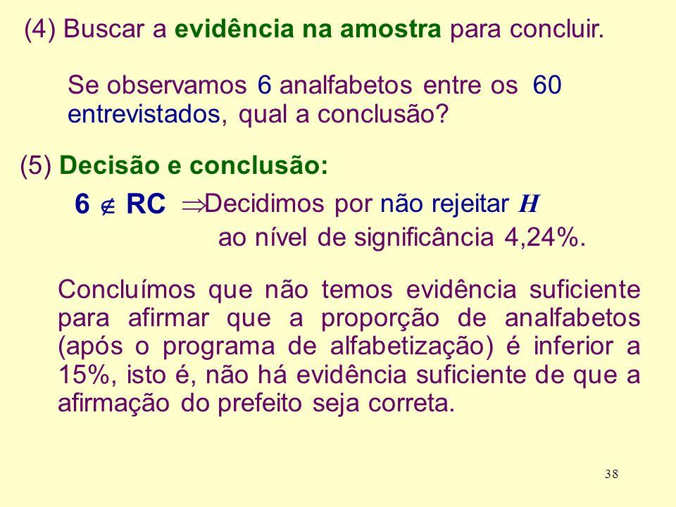 6  RC (4) Buscar a evidência na amostra para concluir.