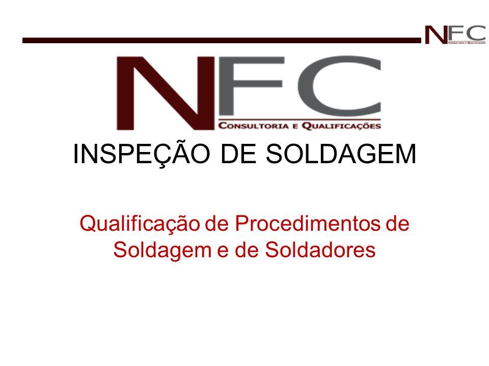 Qualificação de Procedimentos de Soldagem e de Soldadores