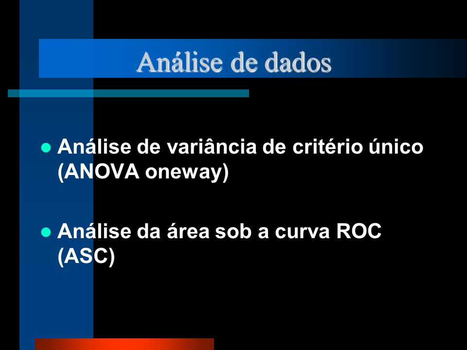 Análise de dados Análise de variância de critério único (ANOVA oneway)