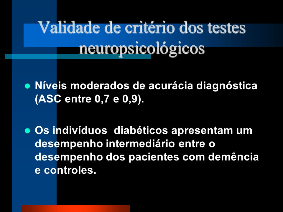 Validade de critério dos testes neuropsicológicos