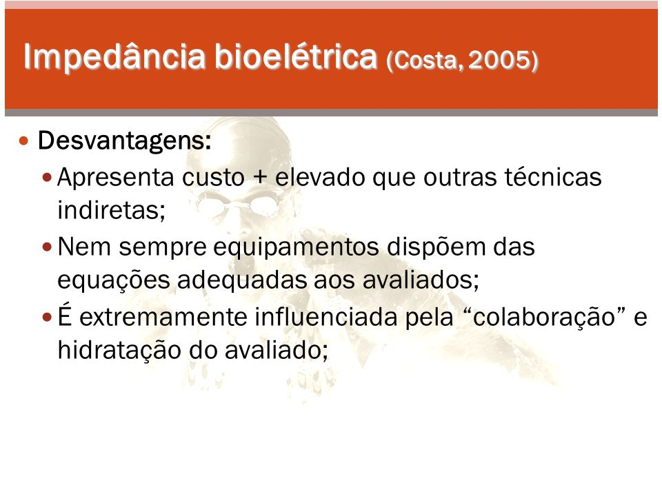 Impedância bioelétrica (Costa, 2005)