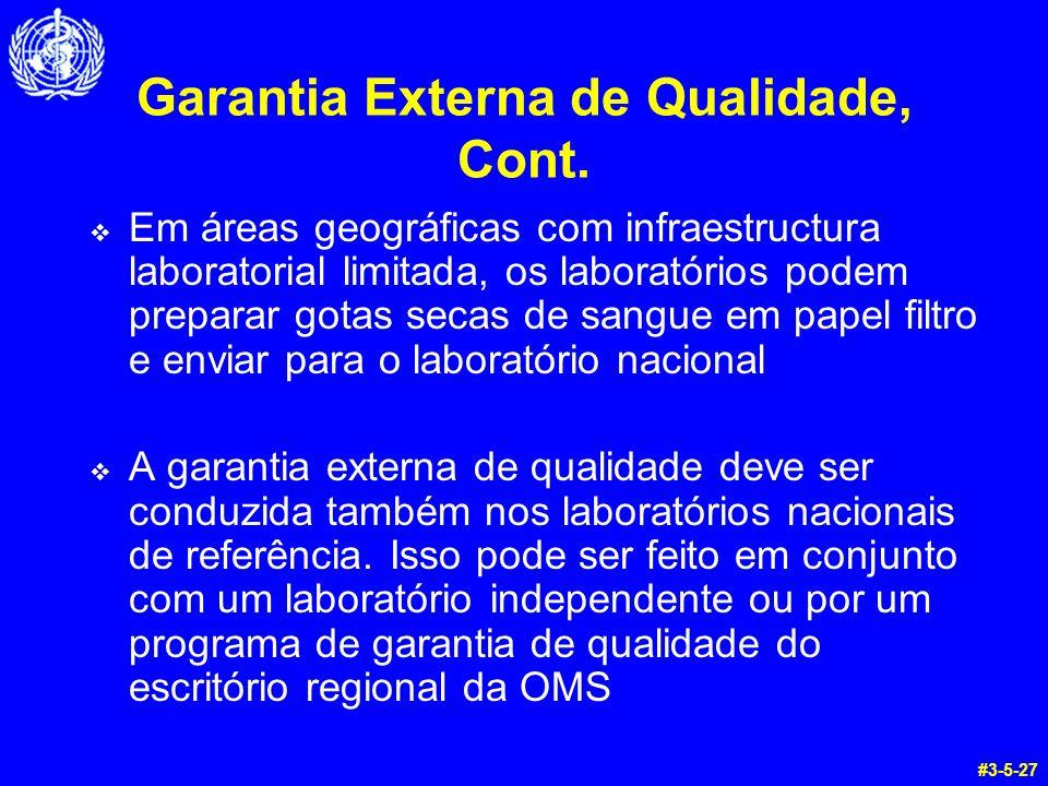 Garantia Externa de Qualidade, Cont.