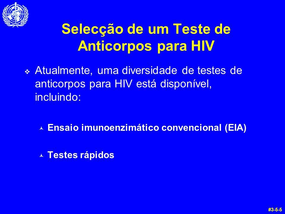 Selecção de um Teste de Anticorpos para HIV