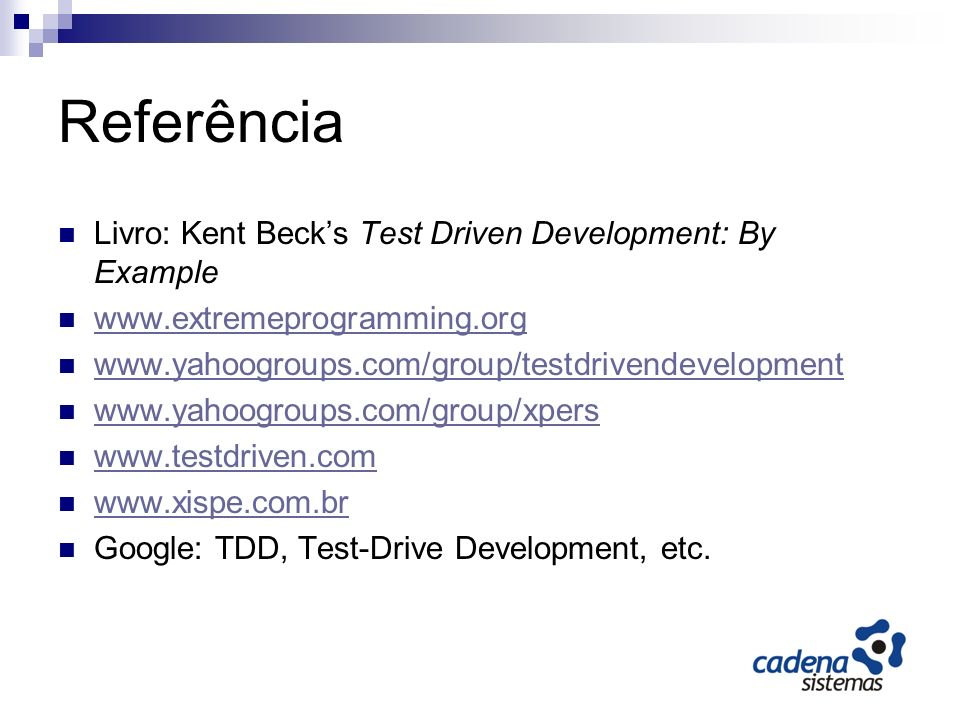 Referência Livro: Kent Beck's Test Driven Development: By Example