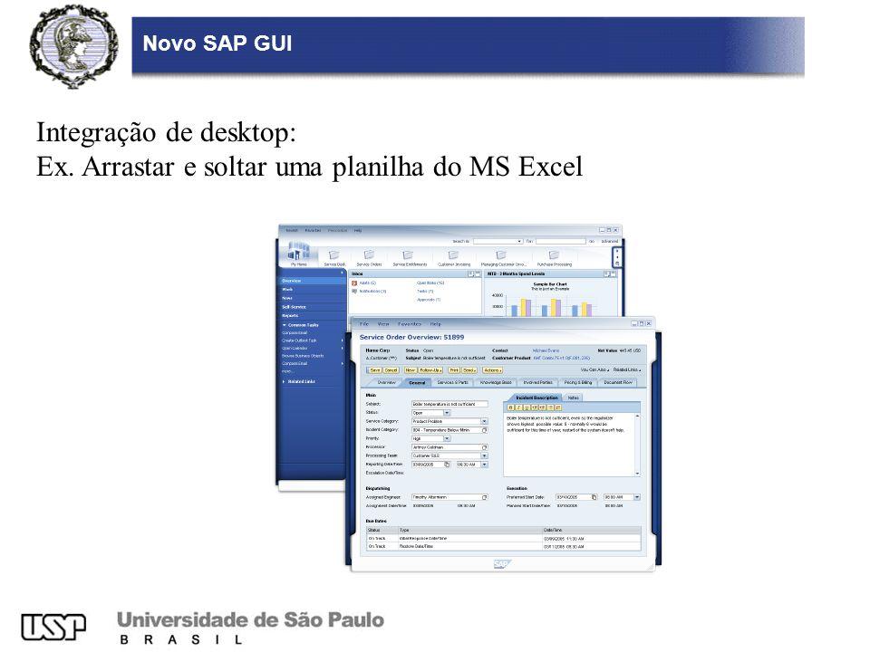 Integração de desktop: Ex. Arrastar e soltar uma planilha do MS Excel