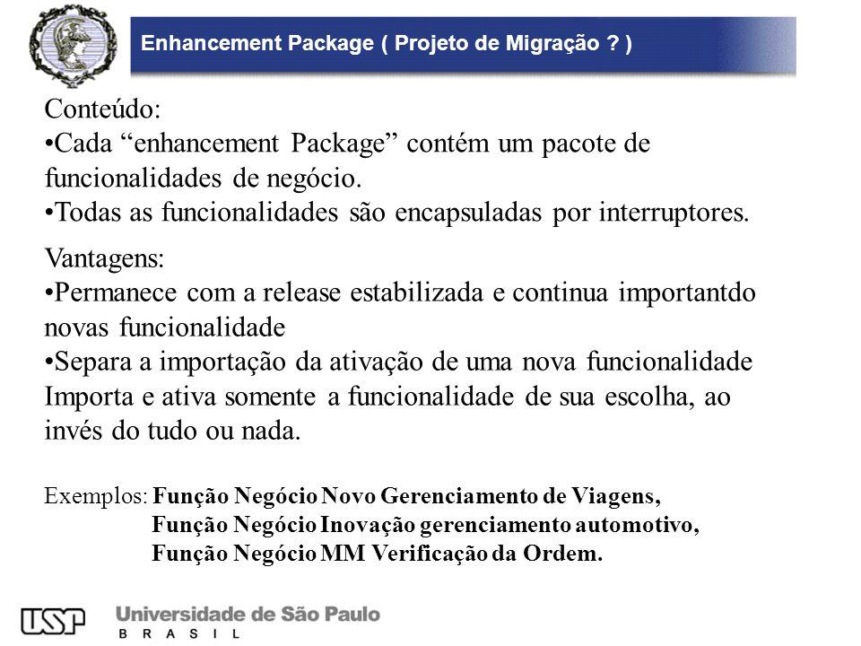 Enhancement Package ( Projeto de Migração )