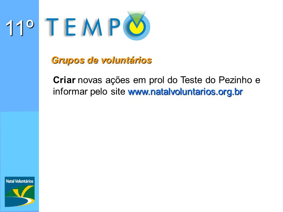 11º Grupos de voluntários