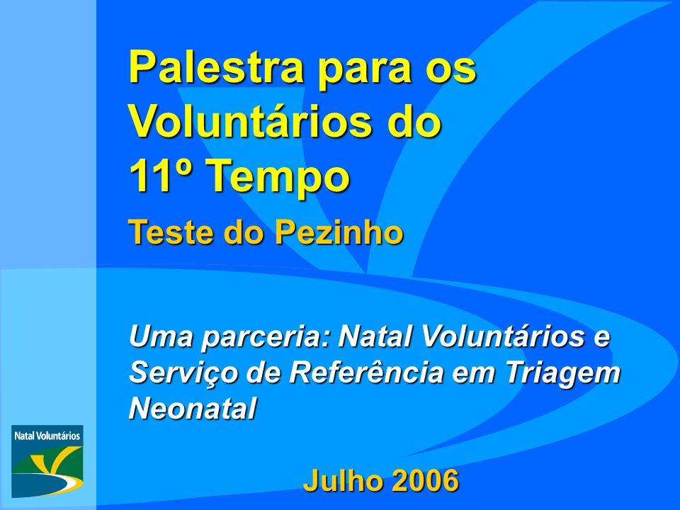 Palestra para os Voluntários do 11º Tempo Teste do Pezinho