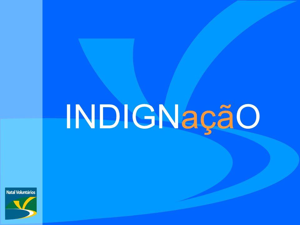 INDIGN açãO