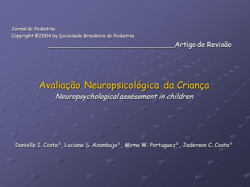 Avaliação Neuropsicológica da Criança