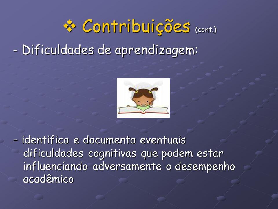Contribuições (cont.) - Dificuldades de aprendizagem: