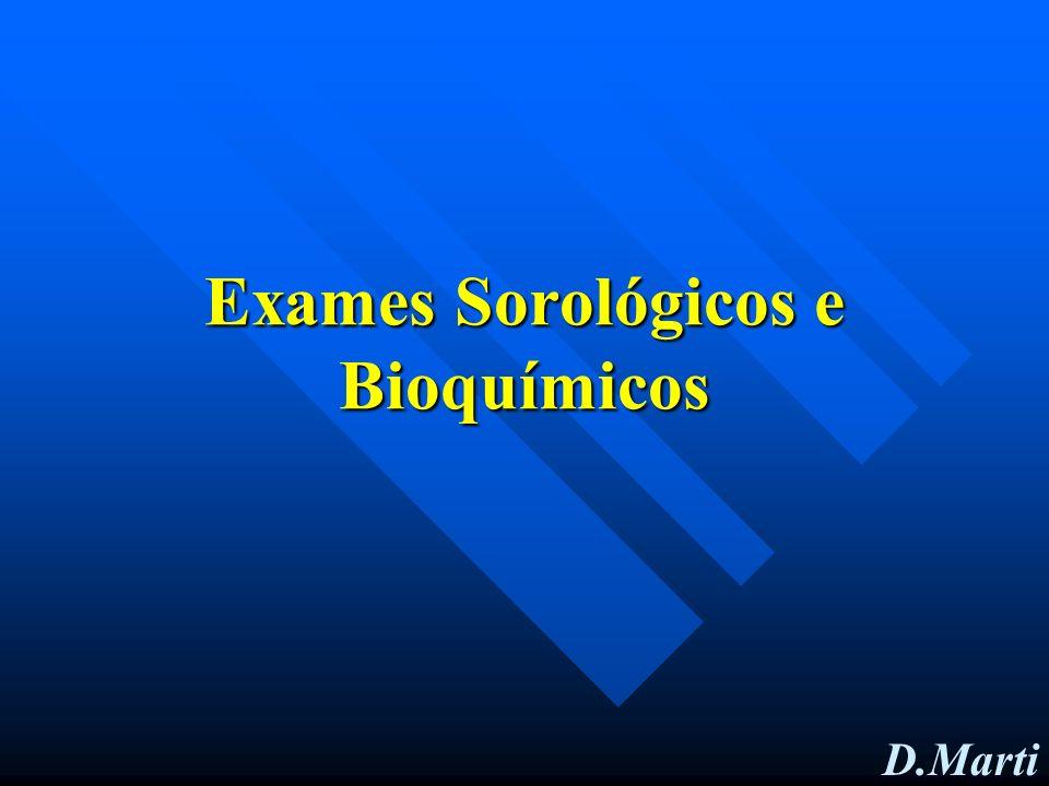 Exames Sorológicos e Bioquímicos