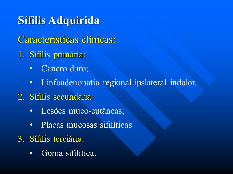 Sífilis Adquirida Características clínicas: Sífilis primária: