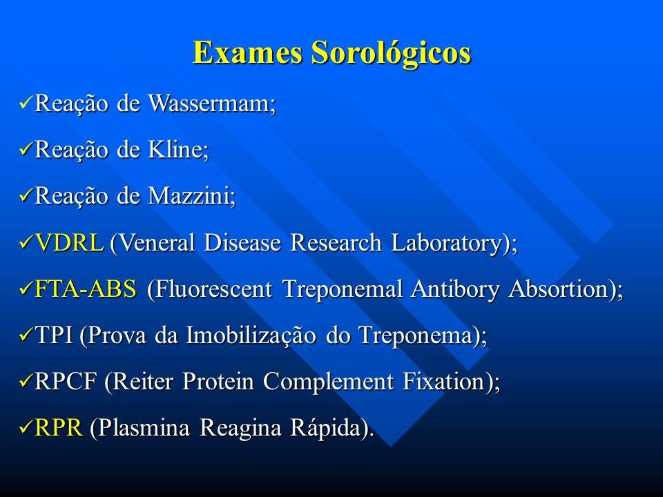 Exames Sorológicos Reação de Wassermam; Reação de Kline;