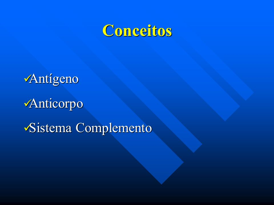 Conceitos Antígeno Anticorpo Sistema Complemento