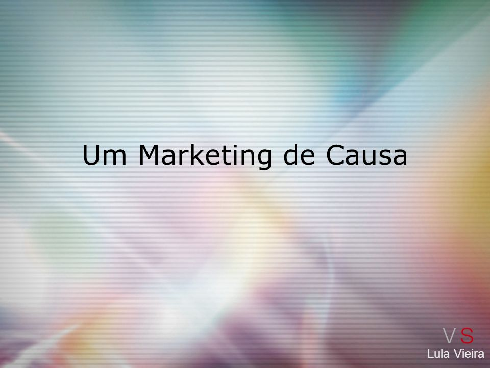 Um Marketing de Causa